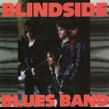 Blindside Blues Band - Blindside Blues Band '1993