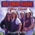 Blindside Blues Band - Messenger Of The Blues '1995
