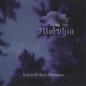 Morphia - Unfulfilled Dreams '1998