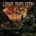 Light This City - Stormchaser '2008