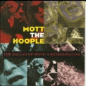 Mott The Hoople - The Ballad Of Mott: A Retrospective (2CD) '1993