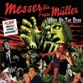 Messer Fur Frau Muller - Wake Up The Dead '2008