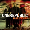 One Republic - Waking Up (Deluxe Edition) '2010