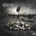 Katatonia - The Black Sessions '2005