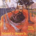 Tony Carey - Island & Deserts '2004