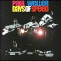 Paul Weller - Days Of Speed (Live) '2001