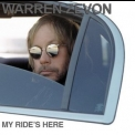 Warren Zevon - My Ride's Here '2002