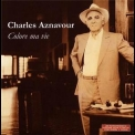 Charles Aznavour - Colore Ma Vie '2007