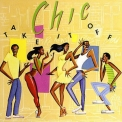Chic - Take It Off '1981