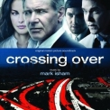 Mark Isham - Crossing Over '2009
