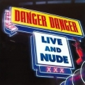 Danger Danger - Live And Nude '2006