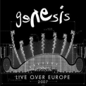 Genesis - Live Over Europe 2007 (2-CD) '2007