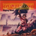 Deathrow - Raging Steel '2008