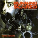 Mark Isham - Running Scared '2006