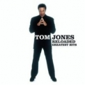 Tom Jones - Reloaded - Greatest Hits '2003