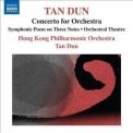 Tan Dun - Concerto For Orchestra '2012