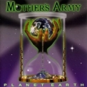 Mother's Army - Planet Earth (2011 Remaster) '1997