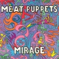 Meat Puppets - Mirage '2000