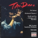 Tan Dun - On Taoism; Orchestral Theatre I; Death And Fire '1993