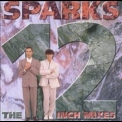 Sparks - The 12 Inch Mixes '1996