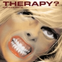 Therapy? - One Cure Fits All '2006