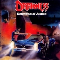 Darkness, The - Defenders Of Justice (2005, Reissue) '1988