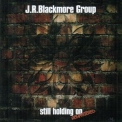 J.R. Blackmore Group - Still Holding On '1993