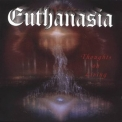 Euthanasia - Thoughts On Living '1999