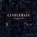 Candlemass - Chapter VI [Remastered 2006] '1992