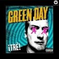 Green Day - ¡Tré! '2012