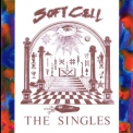 Soft Cell - The Singles '1986