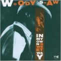 Woody Shaw - In My Own Sweet Way '1987