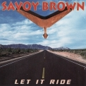 Savoy Brown - Let It Ride '1992
