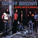 Savoy Brown - Blues, Balls & Boogie (2CD) '2005