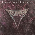 Triumph - Edge Of Excess '1992