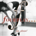Fourplay - Yes, Please! '2000