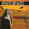 Flotsam And Jetsam - My God [Metal Blade, 3984-14370-2, Germany] '2001
