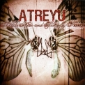 Atreyu - Suicide Notes And Butterfly Kisses '2002