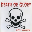 Roy Harper - Death Or Glory '1992