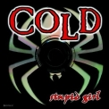 Cold - Stupid Girl '2003