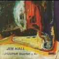 Jim Hall - Jazzpar Quartet + 4 '1999