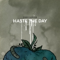 Haste The Day - Dreamer '2008