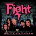 Fight - Mutations (remastered) '2008