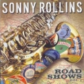 Sonny Rollins - Road Shows (vol.1) '2008