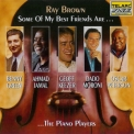 Ray Brown - Some Of My Best Friends Are... The Piano Players '1995