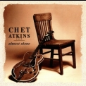 Chet Atkins - Almost Alone '1999