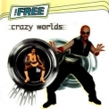 Free, The - Crazy Worlds '1996