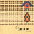 Mum - Remixed '2001