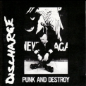Discharge - Punk And Destroy '1993