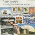 Pavement - Westing (by Musket And Sextant) '1993